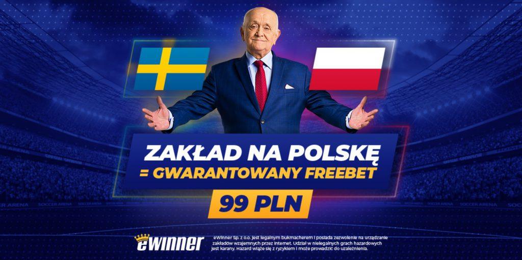 Gwarantowany freebet 99 PLN na Polska - Szwecja w eWinner!